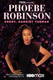 Phoebe Robinson: Sorry, Harriet Tubman