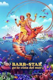 Barb i Star jadą do Vista Del Mar