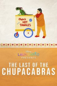 The Last of the Chupacabras