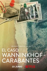 Morderstwa na Costa del Sol: Sprawa Wanninkhof i Carabantes
